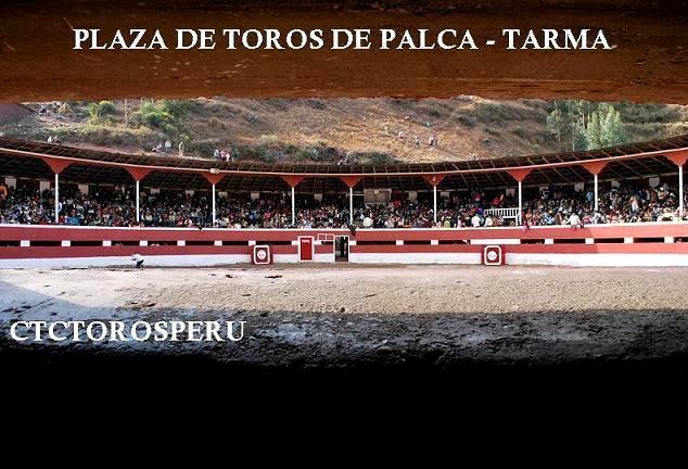 Plaza de toros, Palca - Tarma - Junin